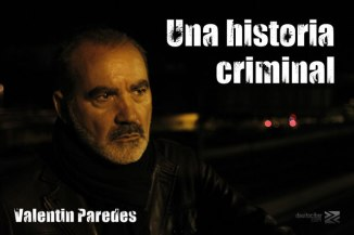 """Valentín Paredes en """"Una historia criminal"""" de José Durán"""