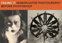 Faking It – Manipulated Photography Before Photoshop