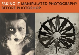 Faking It – Manipulated Photography Before Photoshop
