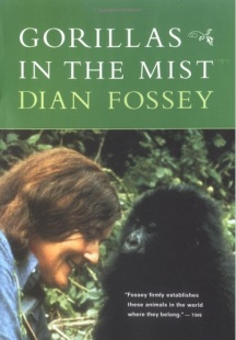 Fossey, D. (1983). Gorillas in the Mist. Boston: Houghton Mifflin.