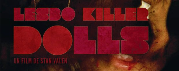 "Cartel Oficial para el Largometraje ""Lesbo Killer Dolls"" de StanValen"