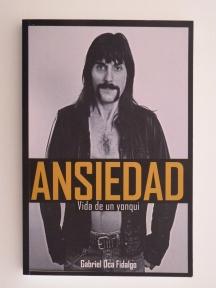 """""""Ansiedad – Vida de un yonqui"""" de Gabriel Oca Fidalgo"""