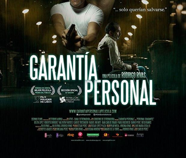 """Largometraje """"Garantía Personal"""" (Rodrigo Rivas,2016)"""